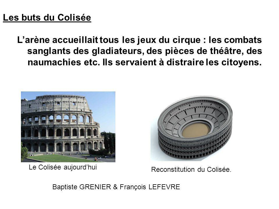 Les buts du Colisée