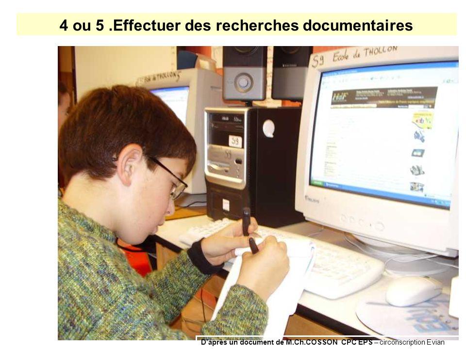4 ou 5 .Effectuer des recherches documentaires