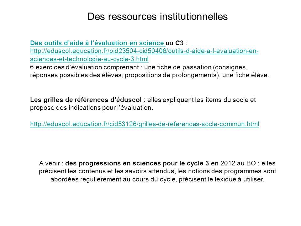 Des ressources institutionnelles