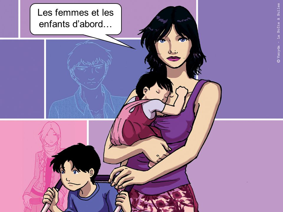 Les femmes et les enfants d'abord…