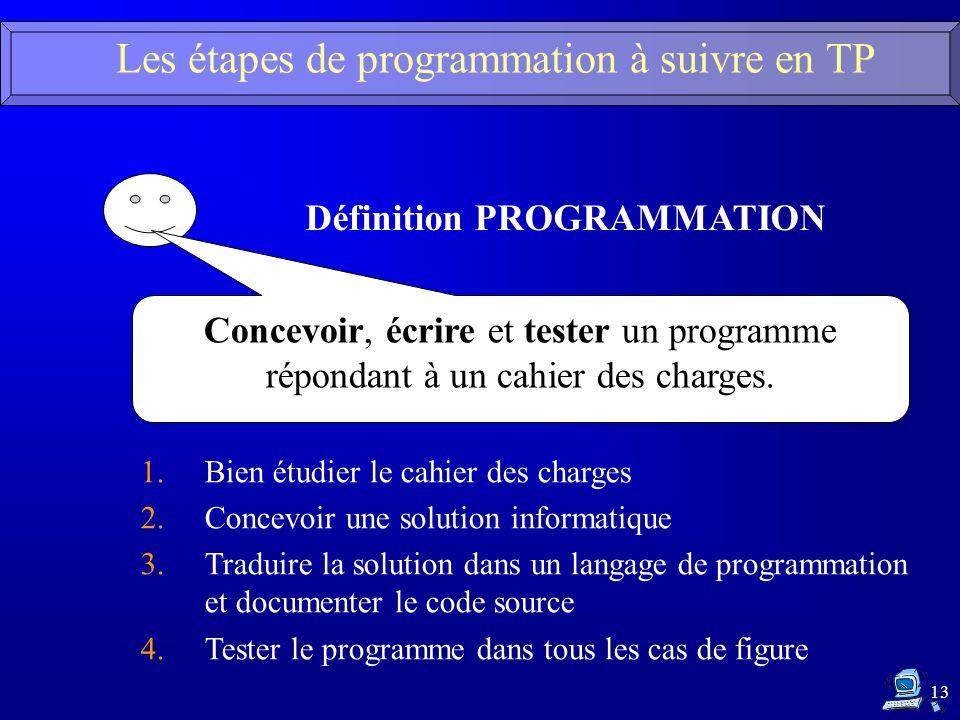 Les étapes de programmation à suivre en TP