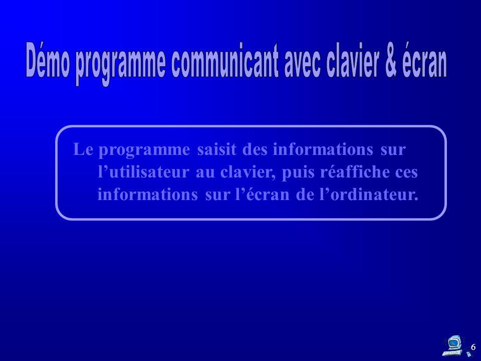 Démo programme communicant avec clavier & écran