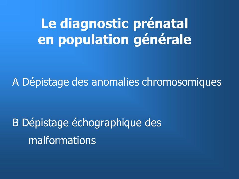 Le diagnostic prénatal en population générale