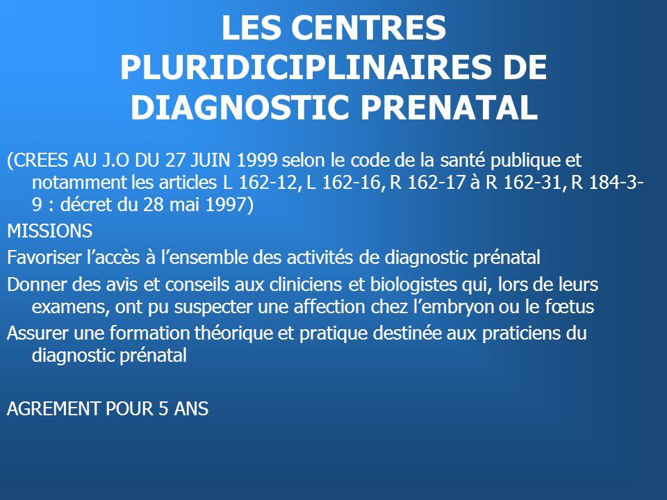 LES CENTRES PLURIDICIPLINAIRES DE DIAGNOSTIC PRENATAL