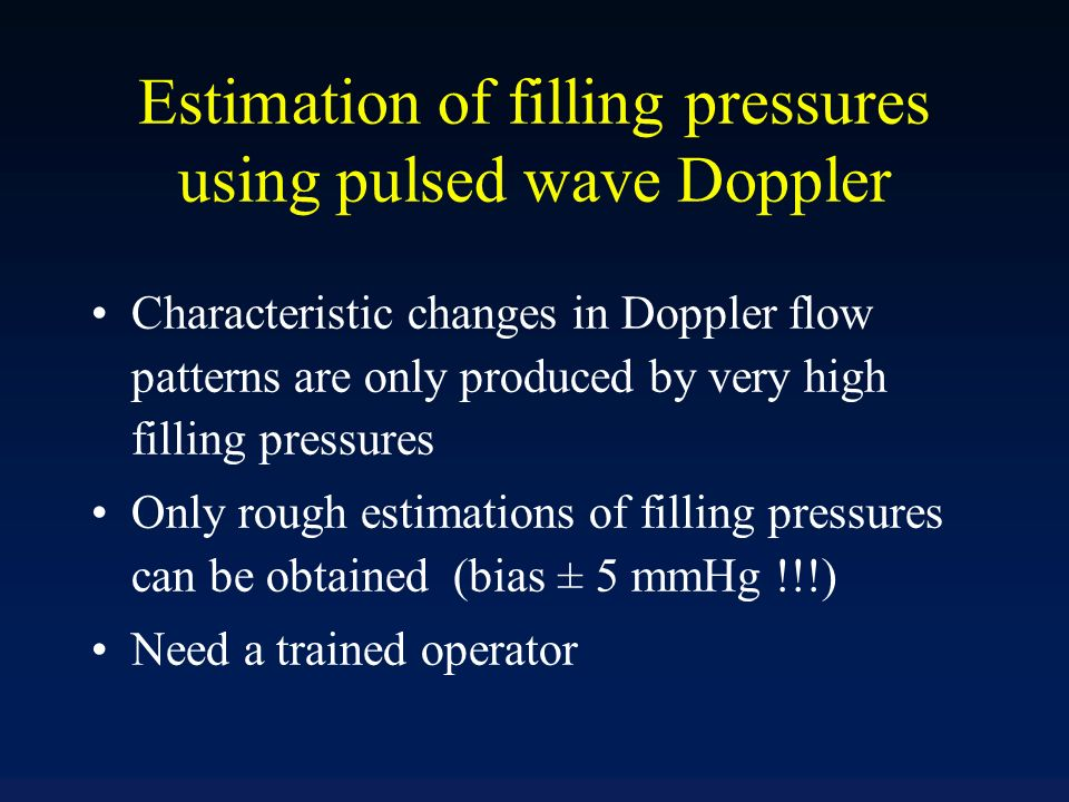 Estimation of filling pressures using pulsed wave Doppler