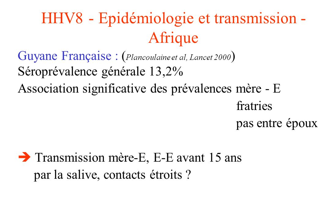 HHV8 - Epidémiologie et transmission - Afrique