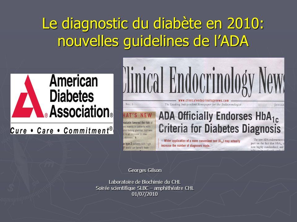 Le diagnostic du diabète en 2010: nouvelles guidelines de l'ADA