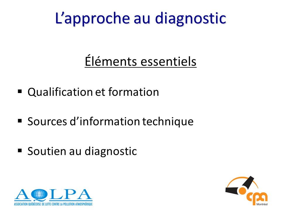 L'approche au diagnostic