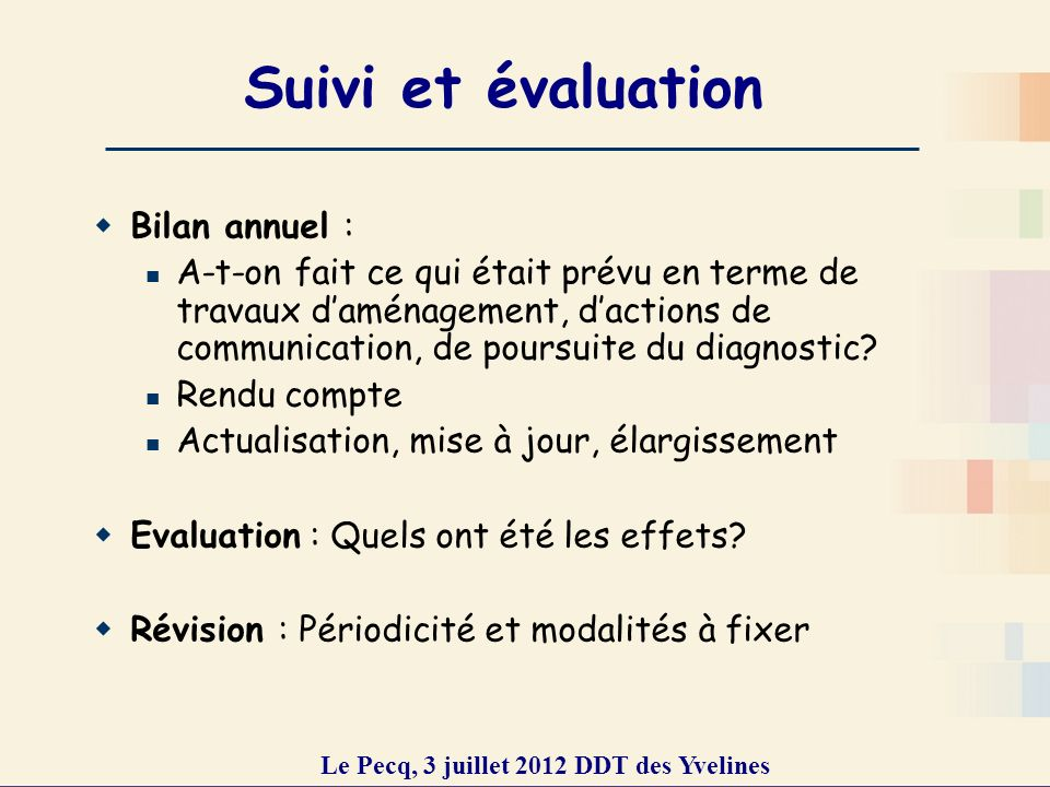Le Pecq, 3 juillet 2012 DDT des Yvelines