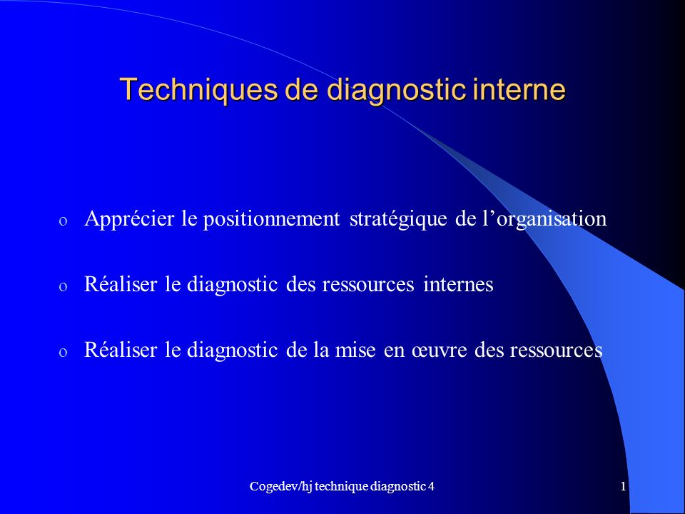 Techniques de diagnostic interne