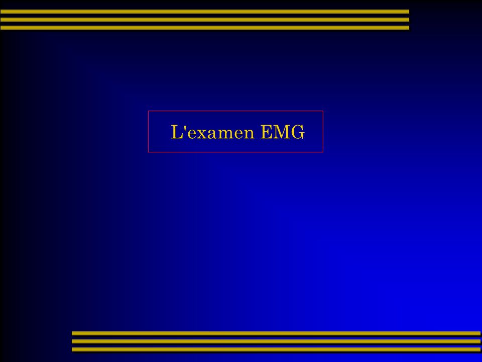 L examen EMG