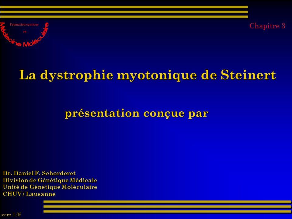 La dystrophie myotonique de Steinert