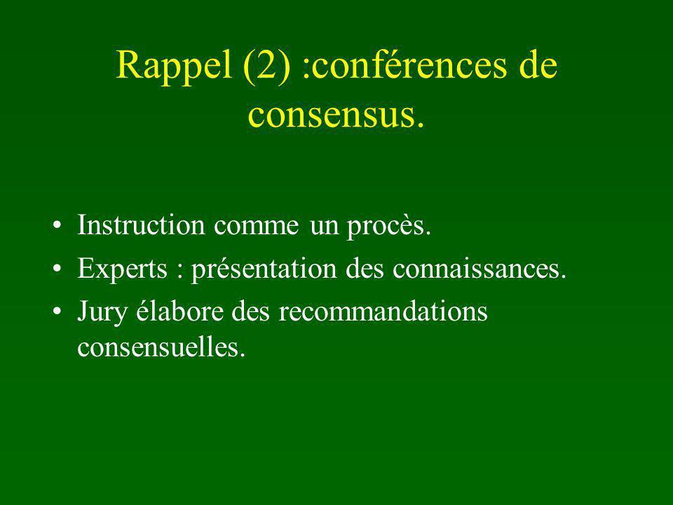 Rappel (2) :conférences de consensus.
