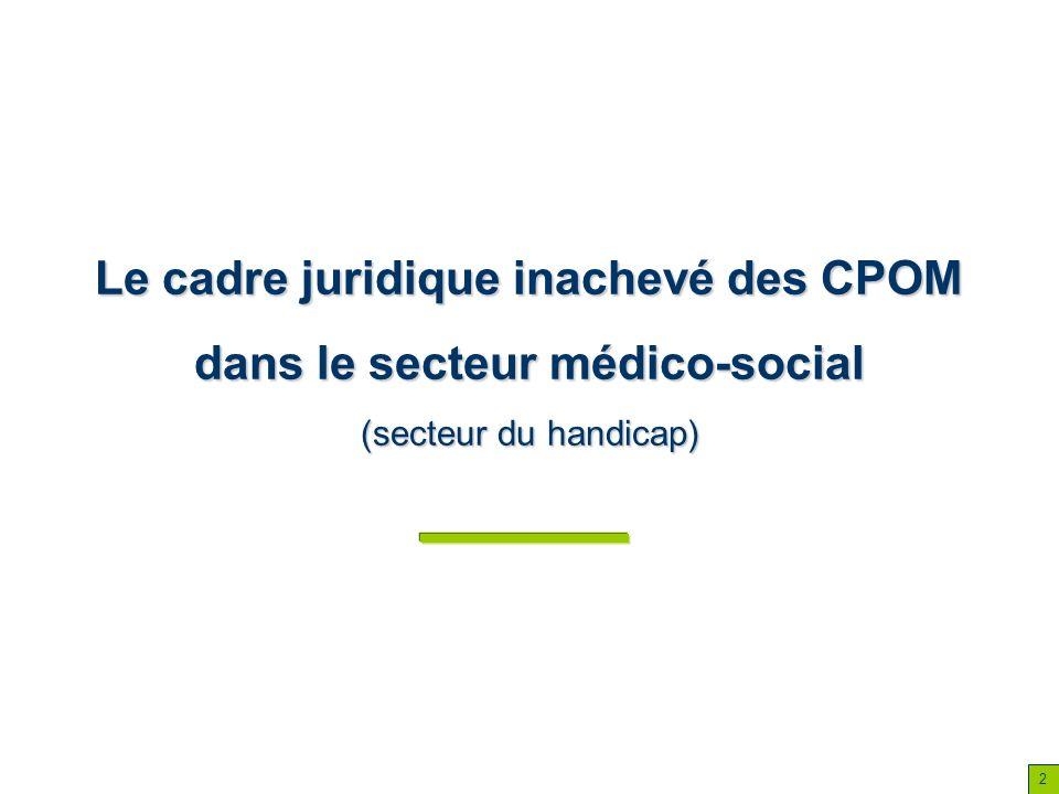 Le cadre juridique inachevé des CPOM