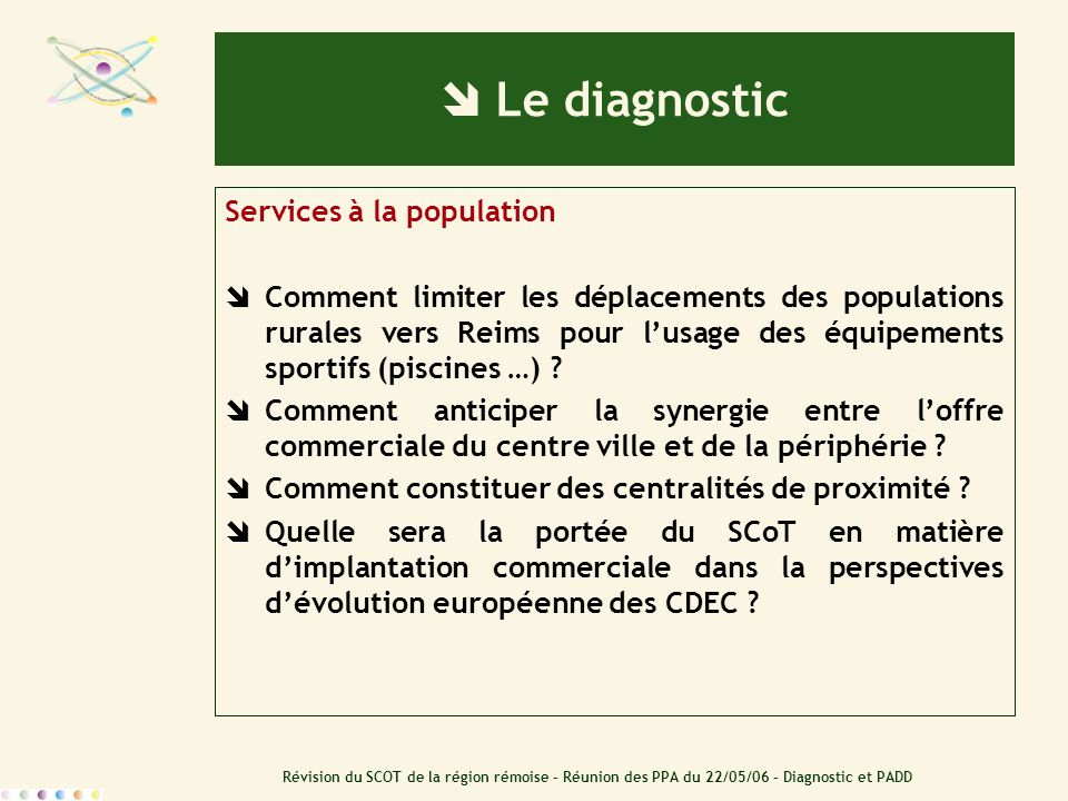  Le diagnostic Services à la population