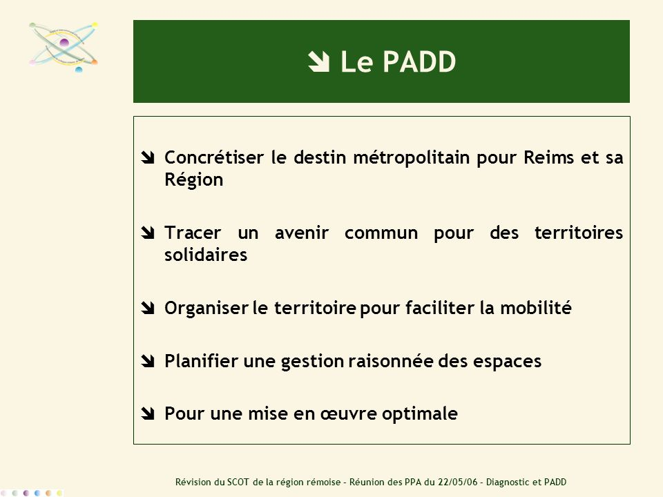 Le PADD Concrétiser le destin métropolitain pour Reims et sa Région