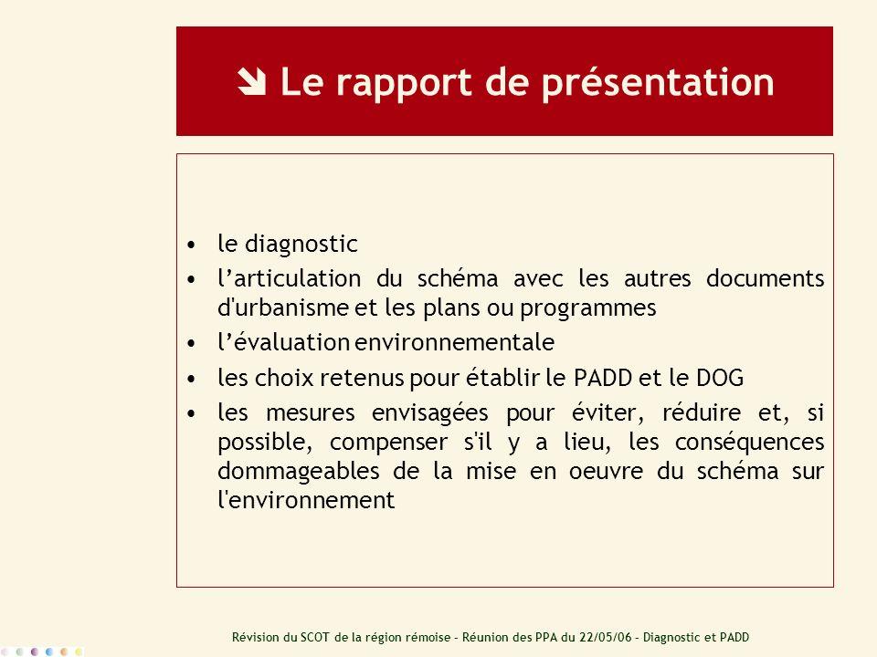  Le rapport de présentation