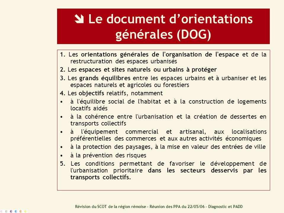  Le document d'orientations générales (DOG)