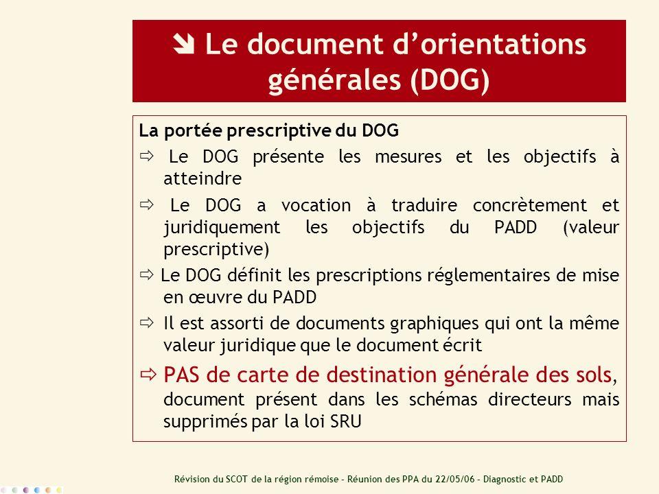  Le document d'orientations générales (DOG)