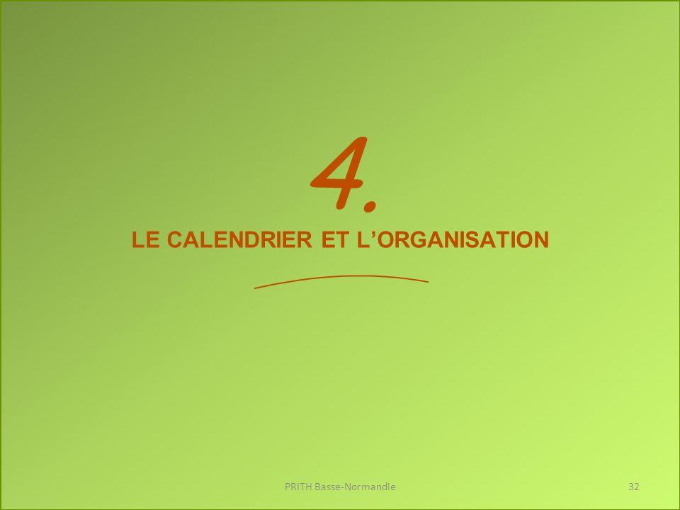 LE CALENDRIER ET L'ORGANISATION