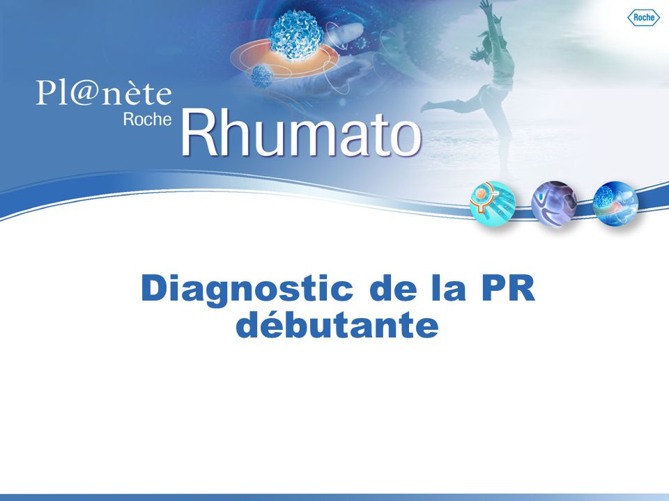 Diagnostic de la PR débutante