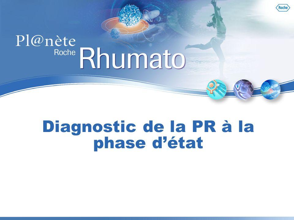 Diagnostic de la PR à la phase d'état