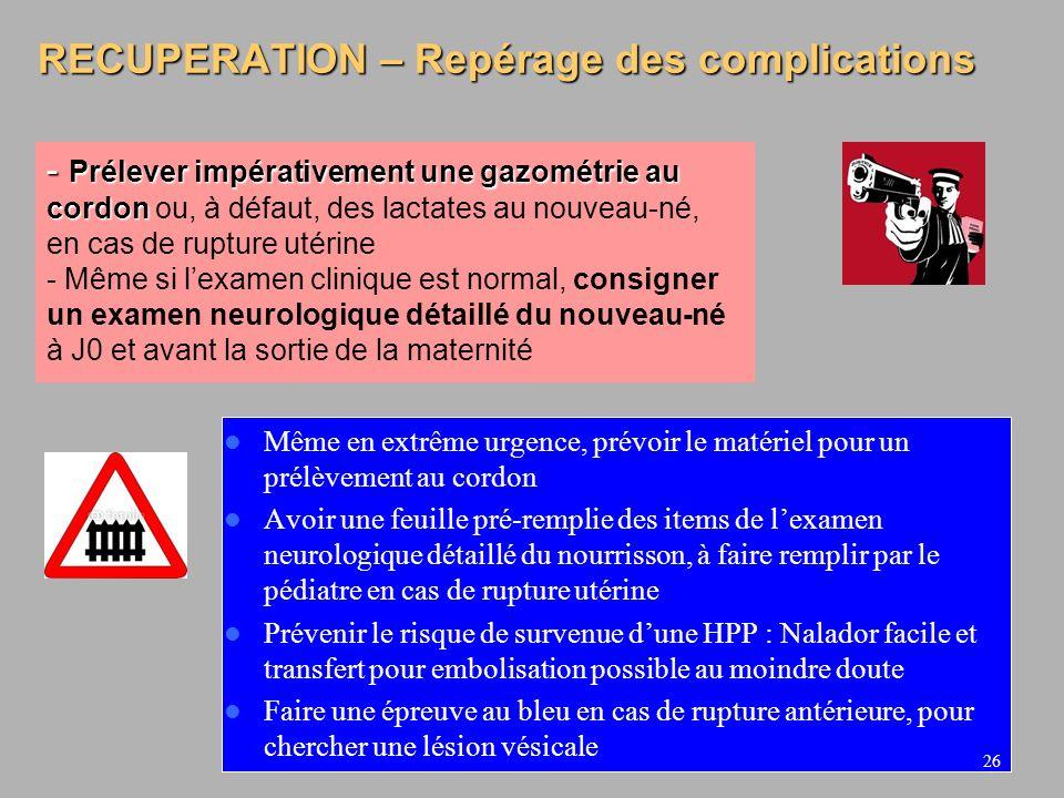 RECUPERATION – Repérage des complications