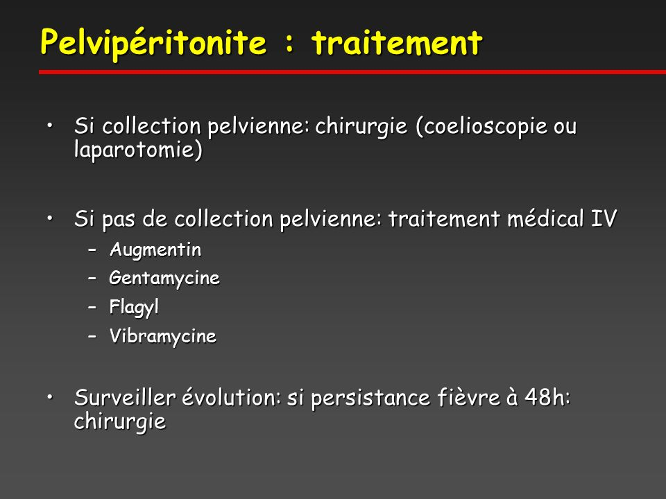 Pelvipéritonite : traitement