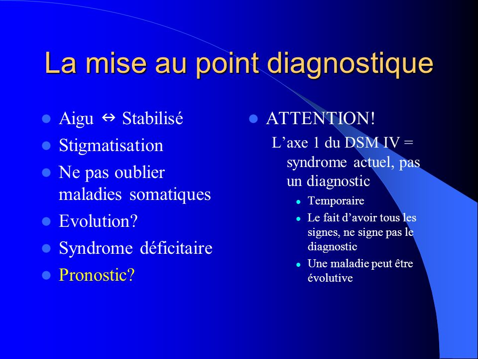 La mise au point diagnostique