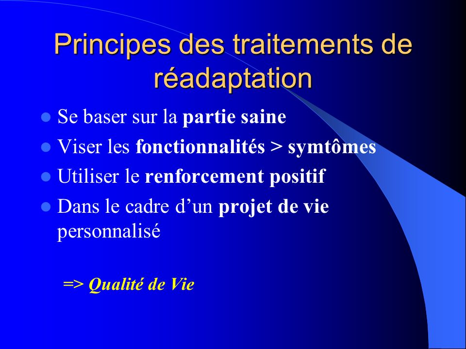 Principes des traitements de réadaptation