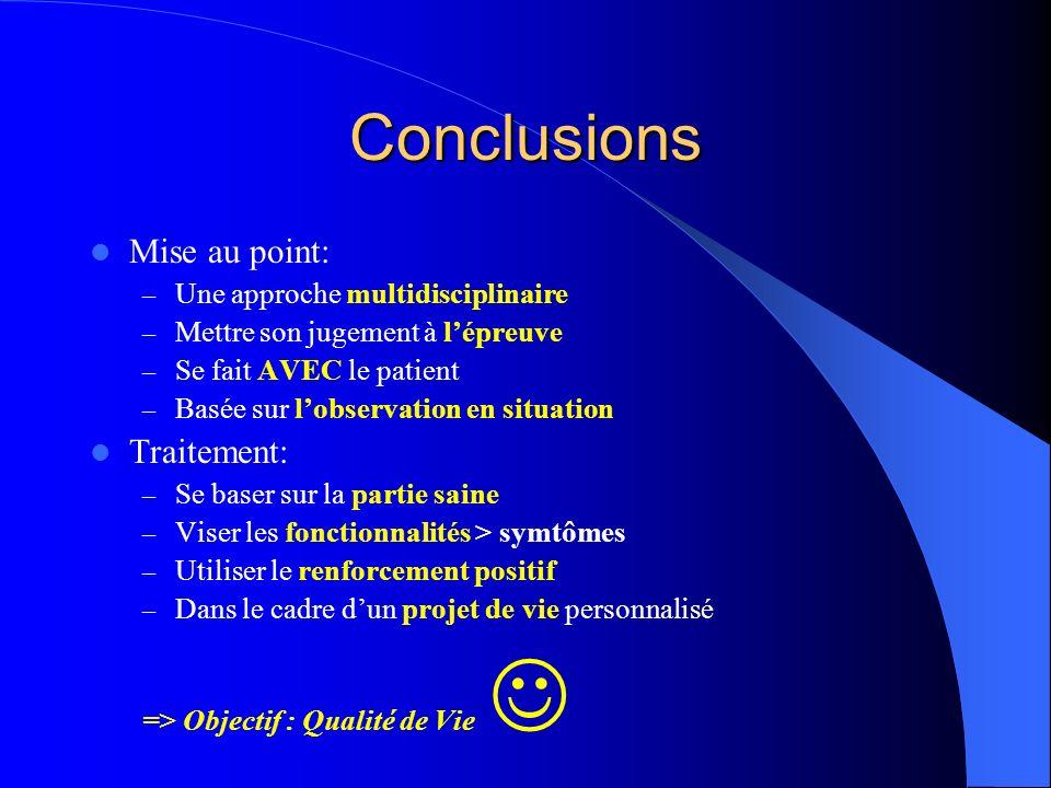 Conclusions Mise au point: Traitement: Une approche multidisciplinaire