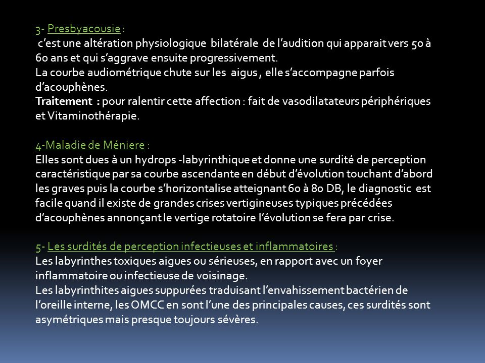 3- Presbyacousie :