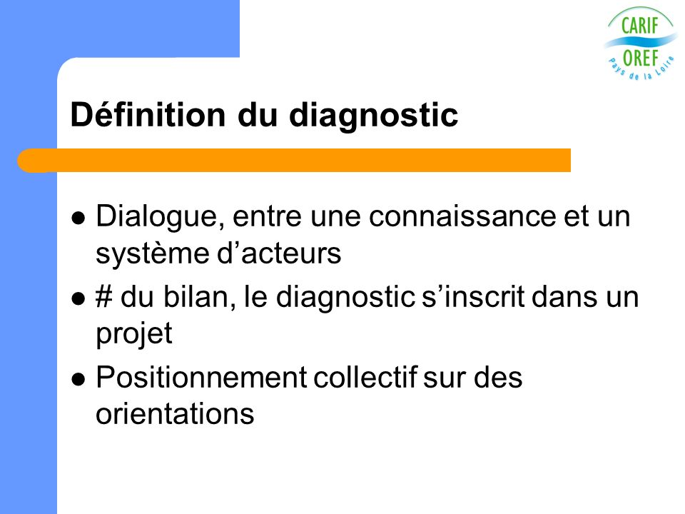 Définition du diagnostic