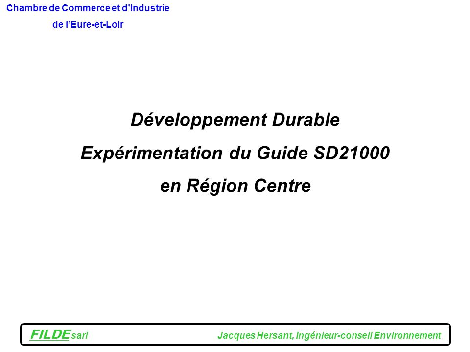 Développement Durable Expérimentation du Guide SD21000