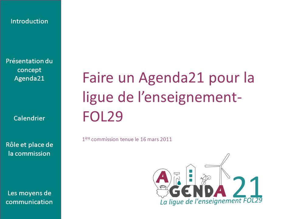 Faire un Agenda21 pour la ligue de l'enseignement- FOL29