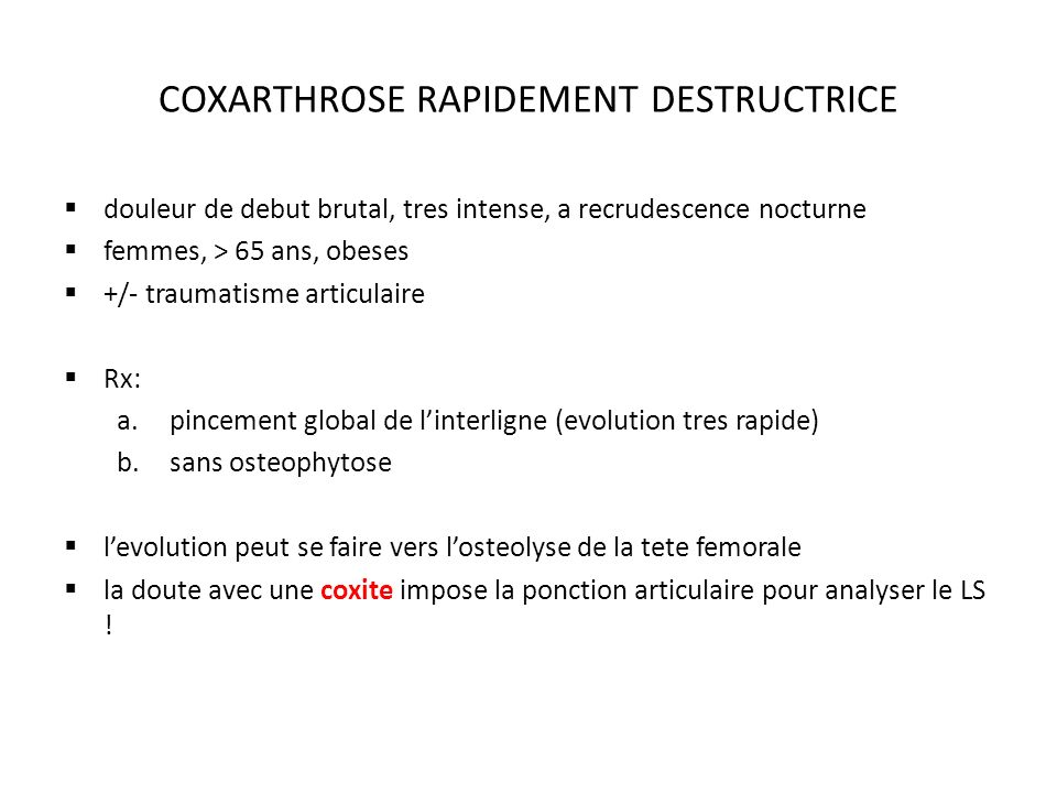 COXARTHROSE RAPIDEMENT DESTRUCTRICE