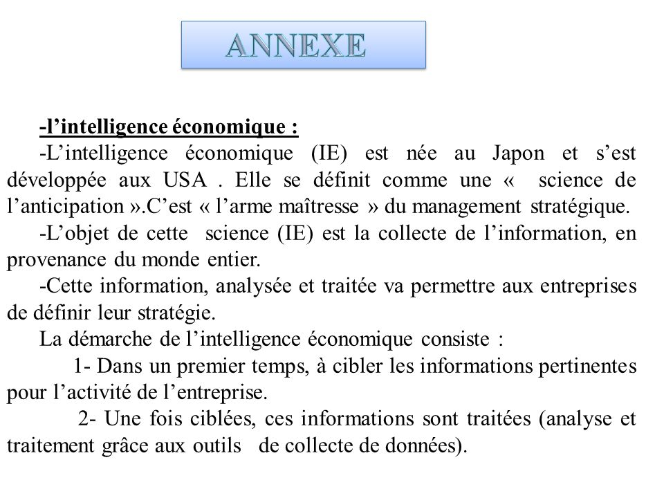 ANNEXE -l'intelligence économique :
