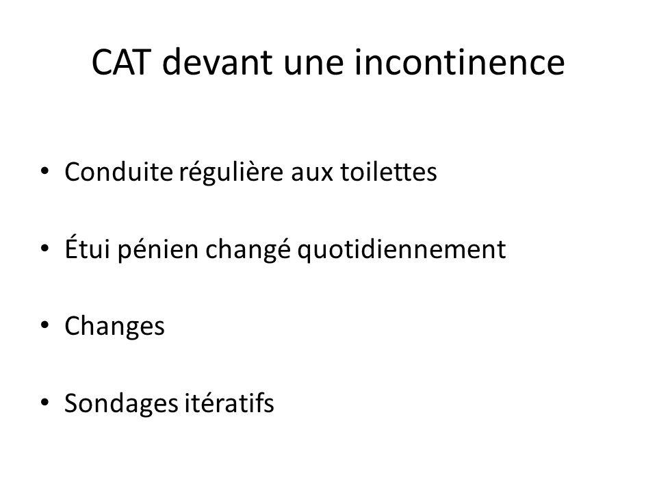 CAT devant une incontinence