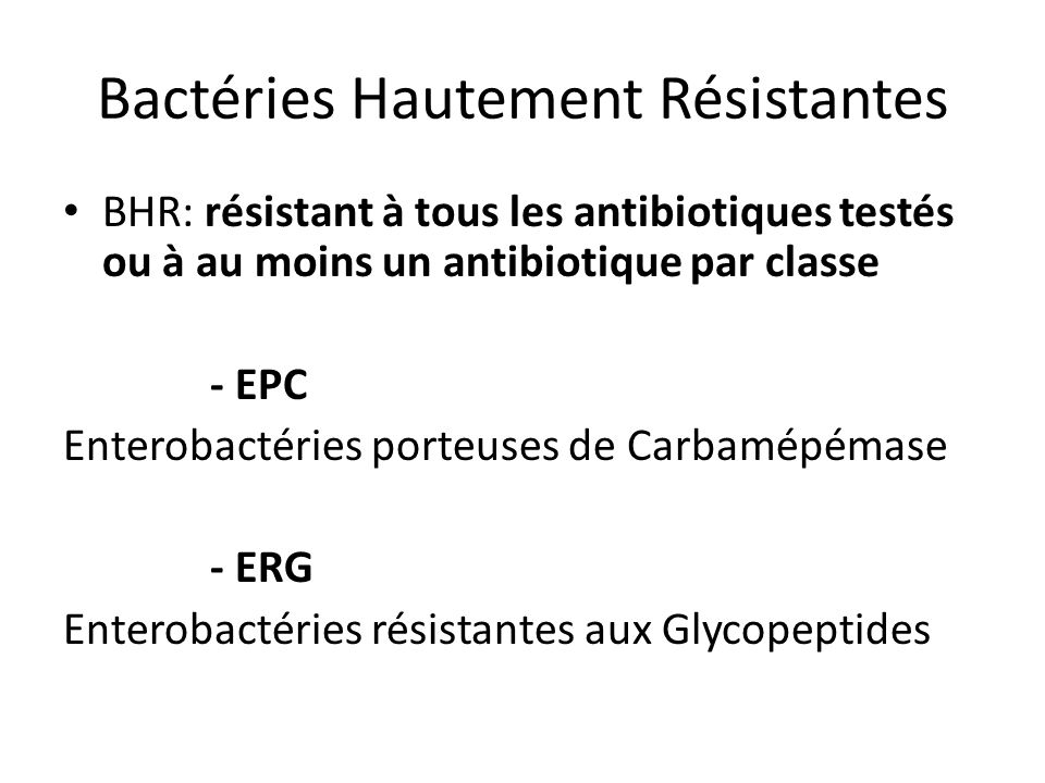 Bactéries Hautement Résistantes