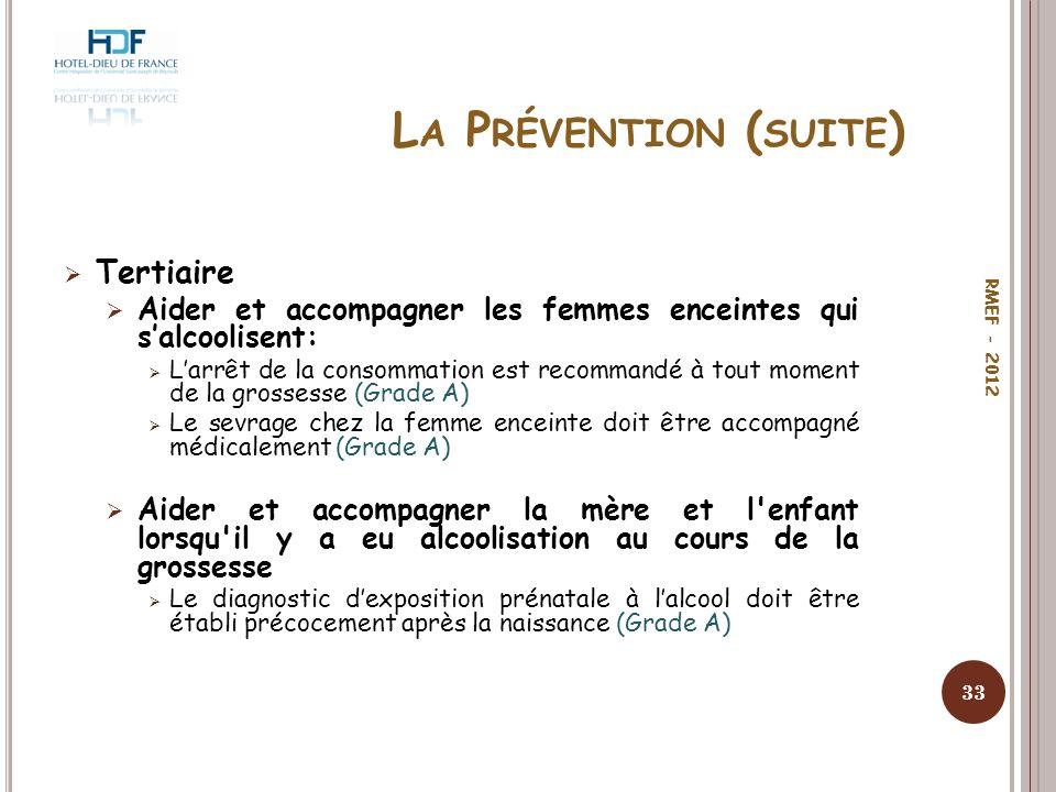 La Prévention (suite) Tertiaire