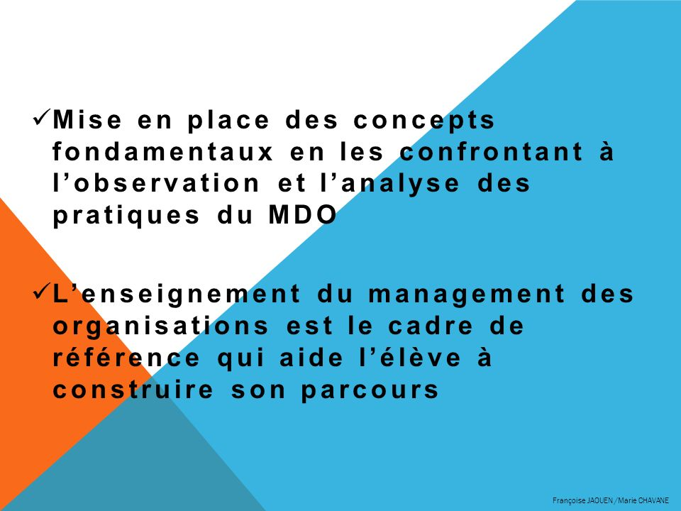 Mise en place des concepts fondamentaux en les confrontant à l'observation et l'analyse des pratiques du MDO