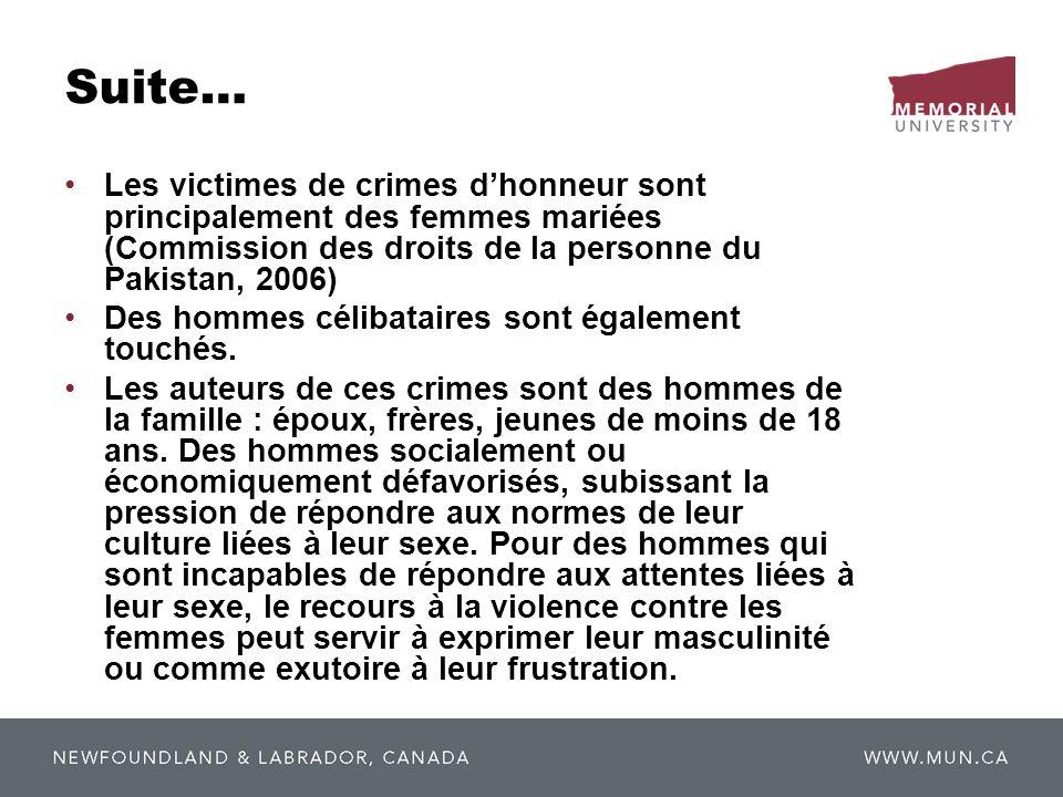 Suite… Les victimes de crimes d'honneur sont principalement des femmes mariées (Commission des droits de la personne du Pakistan, 2006)