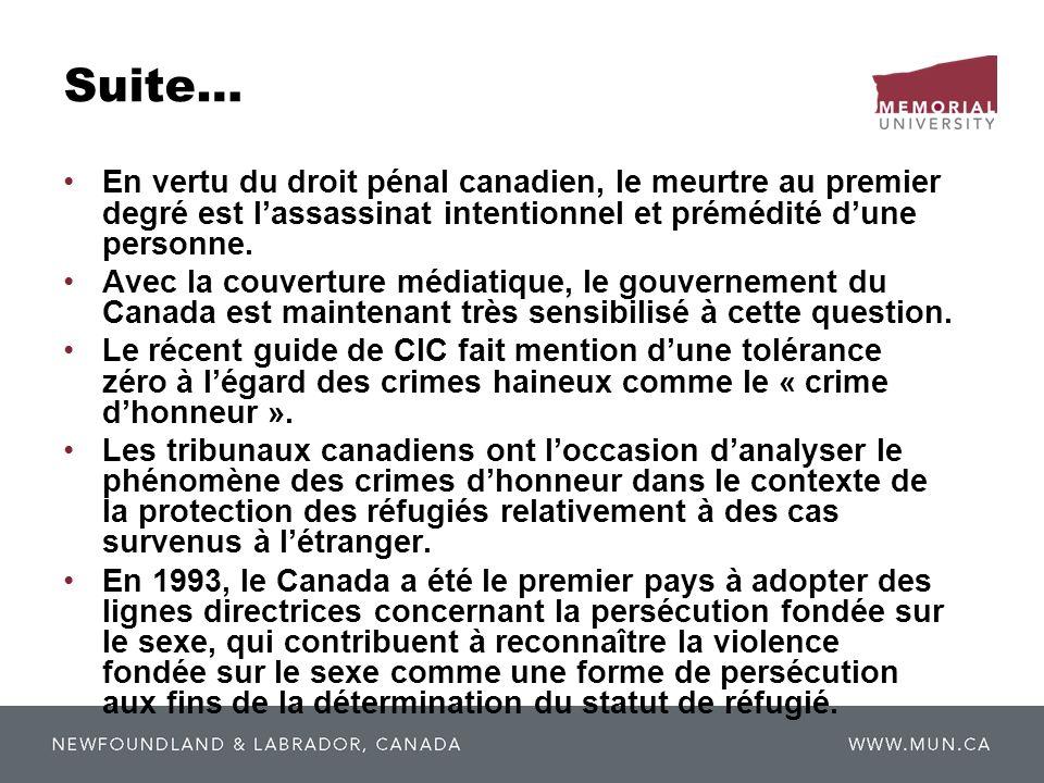 Suite… En vertu du droit pénal canadien, le meurtre au premier degré est l'assassinat intentionnel et prémédité d'une personne.