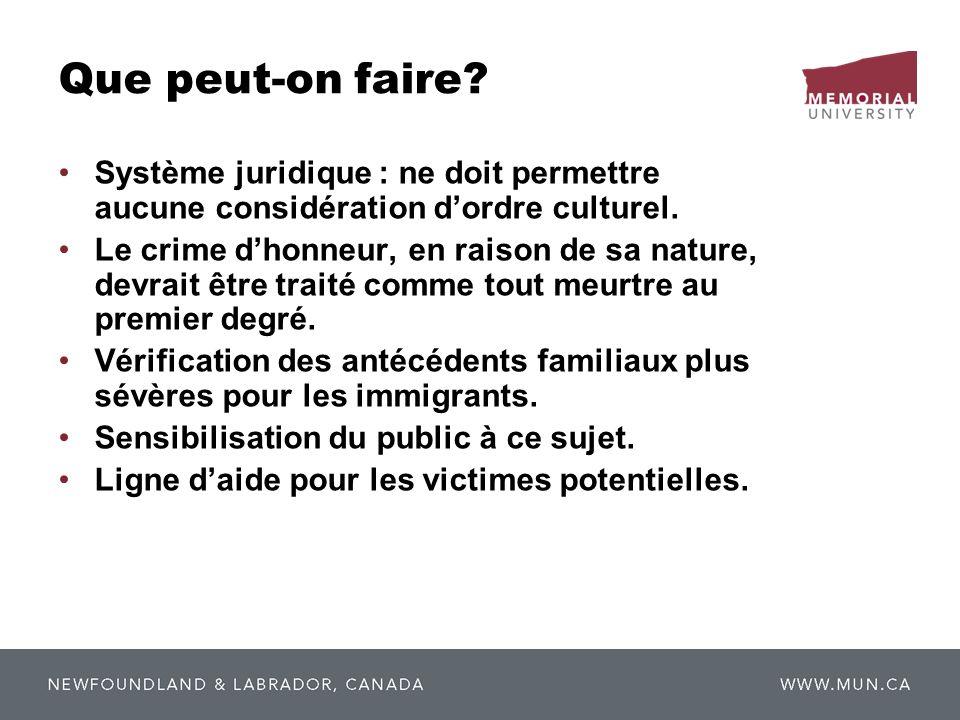 Que peut-on faire Système juridique : ne doit permettre aucune considération d'ordre culturel.