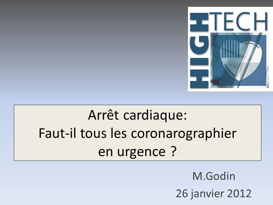 Arrêt cardiaque: Faut-il tous les coronarographier en urgence