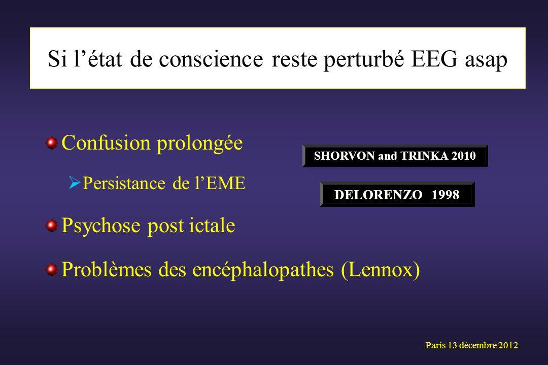 Si l'état de conscience reste perturbé EEG asap