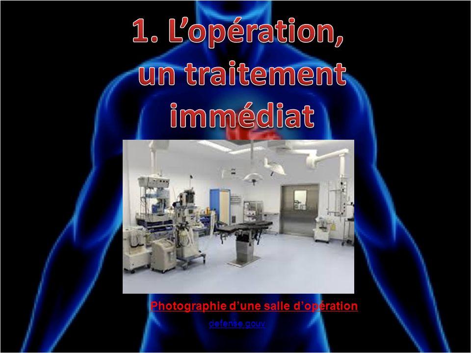 1. L'opération, un traitement immédiat