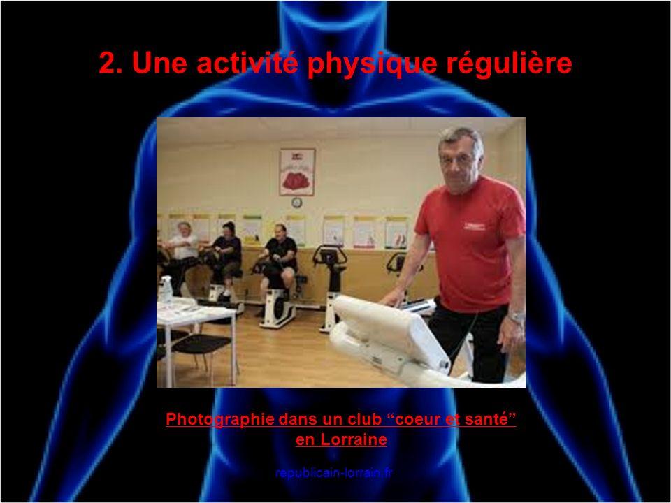 2. Une activité physique régulière