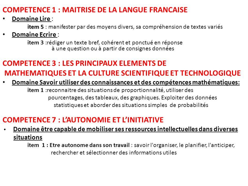 COMPETENCE 1 : MAITRISE DE LA LANGUE FRANCAISE