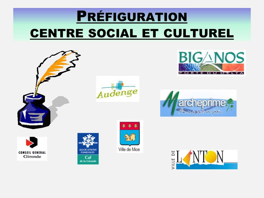 Préfiguration centre social et culturel